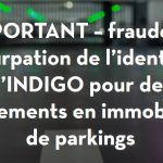 Faux investissements places de parking Indigo