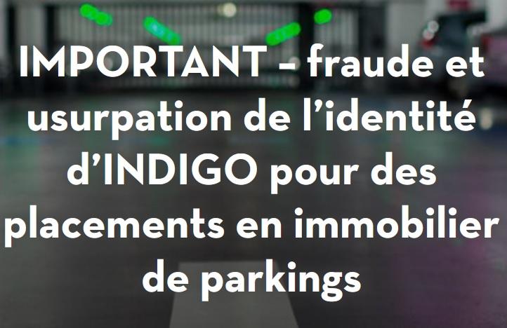 Faux investissements places de parking Indigo